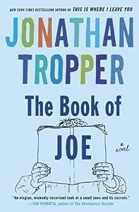 The Book of Joe: A Novel by Jonathan Tropper (2005-01-25)