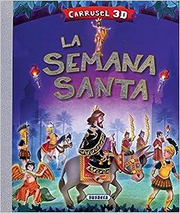 La Semana Santa por Susaeta Ediciones S A epub