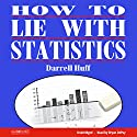 How to Lie with Statistics Audiobook by Darrell Huff Narrated by Bryan DePuy