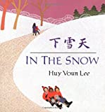 In the Snow, Huy Voun Lee, 0805065792