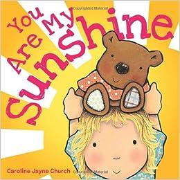 Image result for you are my sunshine caroline jayne church