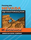 Passing the Nevada High School Proficiency Exam in Science, Liz Thompson, Michelle Gunter, 1598071211