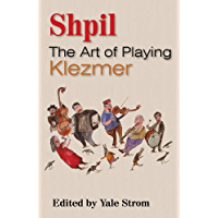 Shpil: The Art of Playing Klezmer book cover