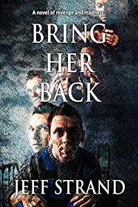 Bring Her Back by Jeff Strand ebook deal