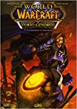 World of Warcraft Porte-Cendres, Tome 1 : A la poussière tu retourneras