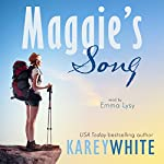Maggie's Song | Karey White