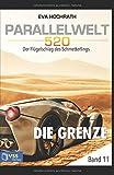 img - for Die Grenze - Parallelwelt 520 Band 11: Der Fl gelschlag des Schmetterling (German Edition) book / textbook / text book