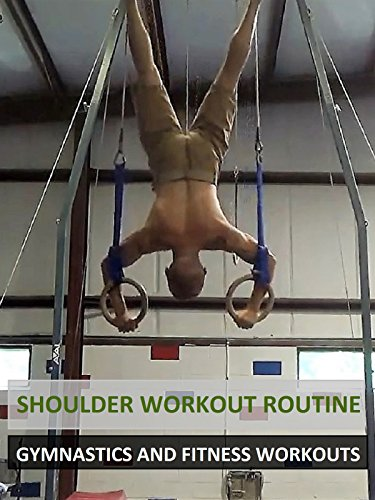 Shoulder Workout Routine - Gymnastics and Fitness Workouts