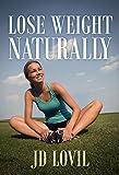 naturally slender - Lose Weight Naturally