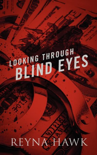 Book: Looking Through Blind Eyes by Reyna Hawk