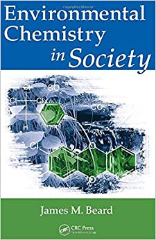 Book Environmental Chemistry in Society by James M. Beard (2008-09-02)