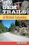 Gem Trails of British Columbia