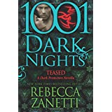 Teased: A Dark Protectors Novella (1001 Dark Nights)