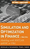 Simulation and Optimization in Finance, Dessislava Pachamanova and Frank J. Fabozzi, 0470371897