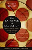 The Language of Salvation: Discovering the Riches of What It Means to Be Saved