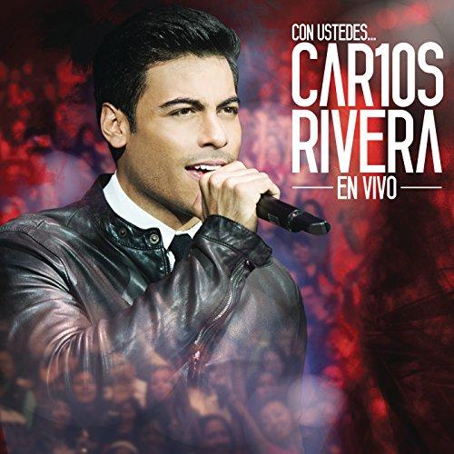 Con Ustedes... Car10s Rivera e...