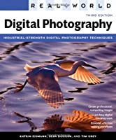 Real World Digital Photography, 3rd Edition Front Cover