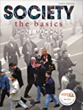 Society: The Basics (9th Edition Jan. 2008 ), John J. Macionis, 0135006341