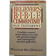Believers Bible Commentary: Old Testament