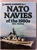NATO Navies of the 1980's, Paul Beaver, 0853687234