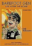Download Barefoot Gen: A Cartoon Story of Hiroshima Vol. 3: Life After the Bomb v. 3 by Keiji, Nakazawa (2005) Paperback in PDF ePUB Free Online