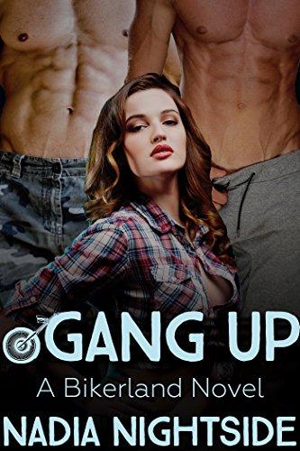 Gang Up: A Bikerland Novel