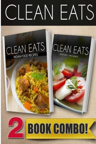 Download indian food recipes and italian recipes 2 book combo download indian food recipes and italian recipes 2 book combo clean eats book pdf audio idg60963z forumfinder Gallery