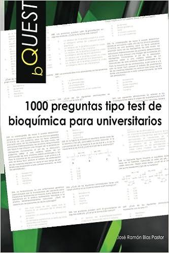 Bquest: 1000 Preguntas Tipo Test De Bioquimica Para Universitarios por Dr Jose Ramon Blas Pastor epub
