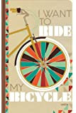 Write Now: I Want to Ride My Bicycle Journal