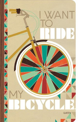Bicycle Journal - I want to ride my bicycle. (Write Now Journal)