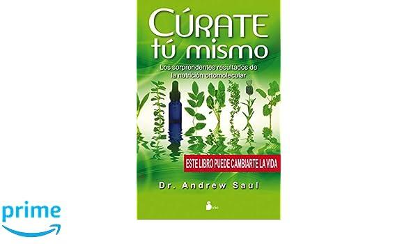 Cúrate tú mismo (2013): Amazon.es: DR. ANDREW SAUL, Luz ...