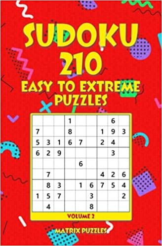 SUDOKU 210 Easy to Extreme Puzzles (210 Sudoku 9x9 Puzzles