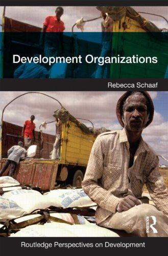 Development Organizations (Routledge Perspectives on Development)