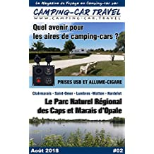 Camping-car Travel Magazine #02: Le Magazine du Voyage en Camping car (French Edition)