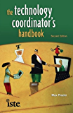 The Technology Coordinator's Handbook (English Edition)