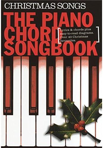 Piano Chord Songbook: Christmas Songs. Partituras para Textos y Acordes para Piano