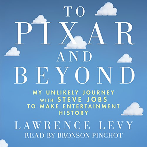 Pdf Entertainment To Pixar and Beyond: My Unlikely Journey with Steve Jobs to Make Entertainment History