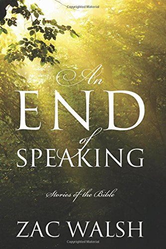 An End of Speaking: Stories of the Bible pdf