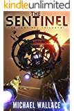 The Sentinel (The Sentinel Trilogy Book 1)