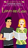 Love on Cue (The Romantic Comedies)