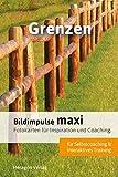 Bildimpulse maxi: Grenzen - Fotokarten für Inspiration und Coaching