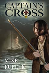 Captain's Cross (Deland Sea and Land Adventure) (Volume 1)