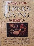 Macy's Thanksgiving Book, , 0894714678