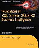 img - for Foundations of SQL Server 2008 R2 Business Intelligence (Expert's Voice in SQL Server) book / textbook / text book