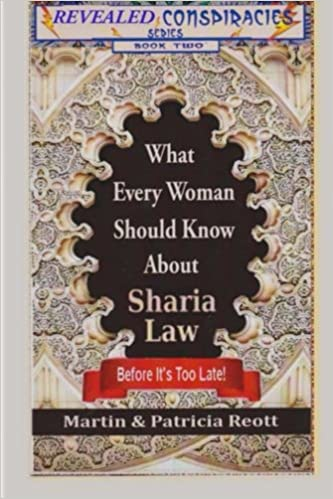 What Every Woman Should Know About Sharia Law, Before Its Too Late! (Revealed Conspiracies Book 2)