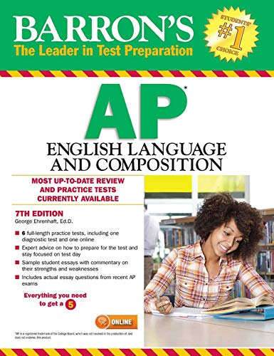 Barron's AP English Language and Composition, 7th Edition by Barron s Educational Series
