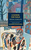 A School for Fools (New York Review Books Classics)