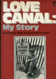 Love Canal: My Story (An Evergreen book)
