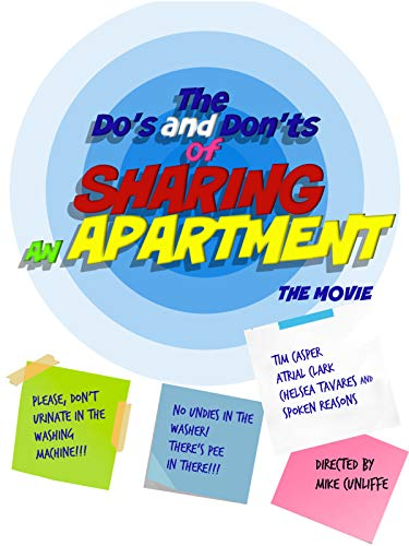 The Do's and Don'ts of Sharing An Apartment