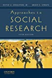 Approaches to Social Research 5th Edition
